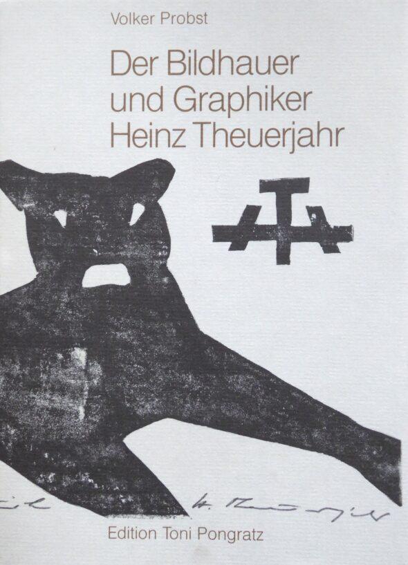 Der Bildhauer und Graphiker Heinz Theuerjahr
